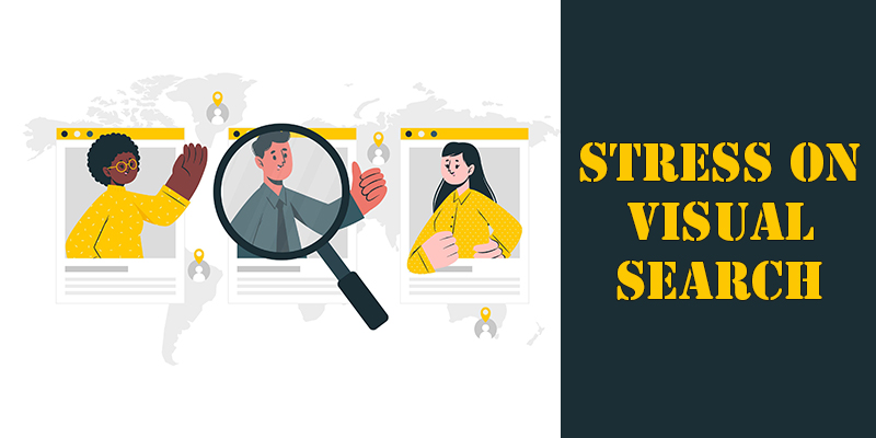 Stress On Visual Search In SEO