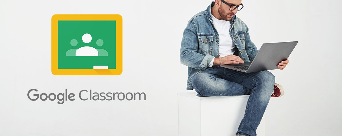 What is Google Classroom - How it works