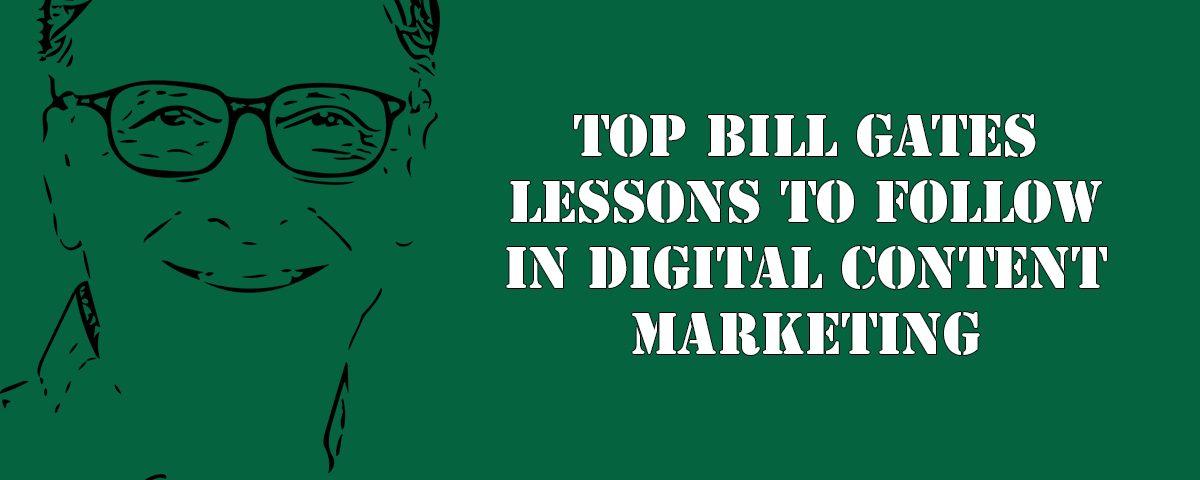 Bill Gates: Content Marketing Lessons